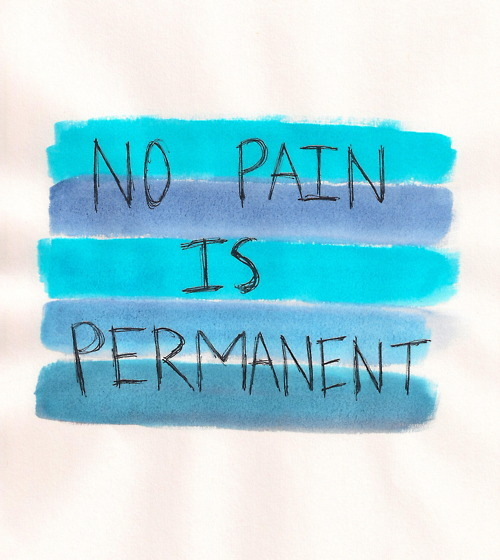 no pain is permanent