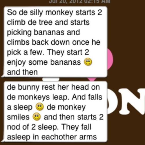 His version of a happy ending to a bedtime story… :3 <3 lol (Taken with Instagram)