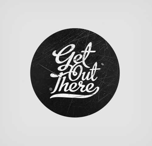 typeverything:  Typeverything.com 'Get Out There' logo by David Sackville.