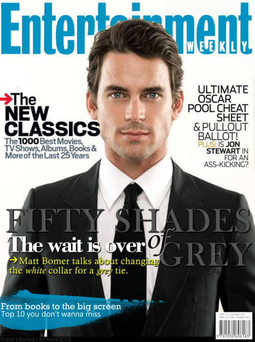 dann-barba:  Entertainment Magazine announcing Matt Bomer as Christian Grey ♥ A girl can dream right? (Magazine artwork by DannBarba *fanmade*)