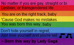 Born this way lyrics Pro-LBGT ~fanpoop97   WELL SAID!!!