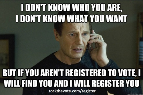 Don't be 'taken' from voting at the polls this November by not registering to vote - register today! http://bit.ly/O4BVF4