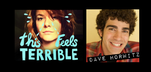 "feralaudio:  This Feels Terrible: Dave Horwitz The funny and endearing Dave Horwitz stops by for an extra silly This Feels Terrible with an unbelievable stalker story and Erin utters the phrase ""I'm the Yenta of bestiality"". Download, share with your friends and enjoy!  I forgot to share this when it premiered, but I sat down with my friend Erin and talked about love, dating, and dolphin sex on her podcast, and you should listen to it if any of that appeals to you."