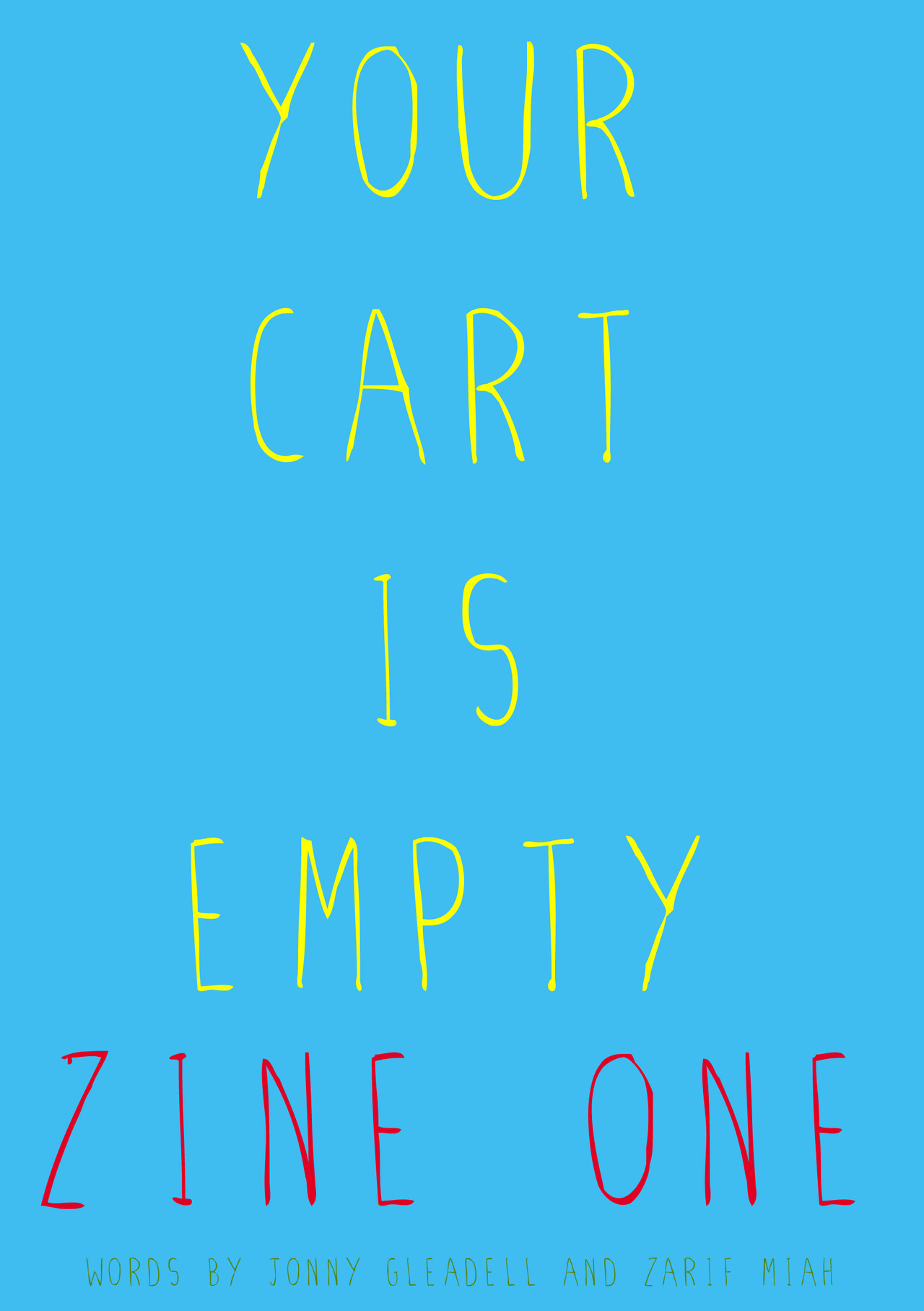 yourcartisempty:  Edition one of Your Cart Is Empty Zine (An online version) is now available for purchase for the price of £1! Featuring bands such as Tall Ships, Reno Dakota, Invalids, Wot Gorilla?, Tangled Hair any many more!We've also got bits of things like poems, rants and arts! Check it out and tell your friends! Click here to go to our store.  Hey guys, You may have noticed a lack of posts lately on this math rock blog (with only a few here and there). This is because me and a friend have been hard at work on putting together a (digital) zine!  It centres around lots of Math Rock and Emo bands so please check it out! :) Normal math rock blog posts will resume!