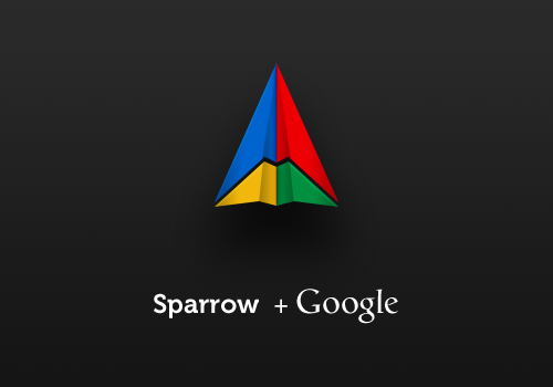 sparrowmail:  We're excited to announce that Sparrow has been acquired by Google! Read more here.  Well fuck     We will continue to make available our existing products, and we will provide support and critical updates to our users. However, as we'll be busy with new projects at Google, we do not plan to release new features for the Sparrow apps.   Double fuck.