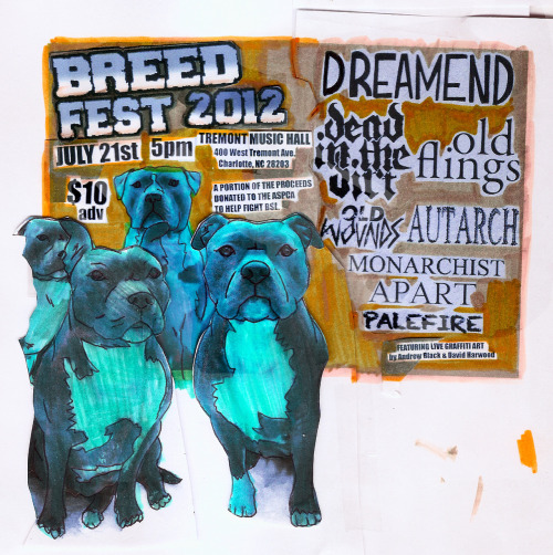muertefria:  Breed Fest is tomorrow. Overly excited and really nervous for the turn out.  Holy pibbles, Batman! We are beyond stoked to be playing this event. Pitbulls are amazing dogs and we hope that you can join us tomorrow to help raise money to battle Breed Specific Legislation and fight against pitbull discrimination. Not to mention all the awesome bands that are playing this show!