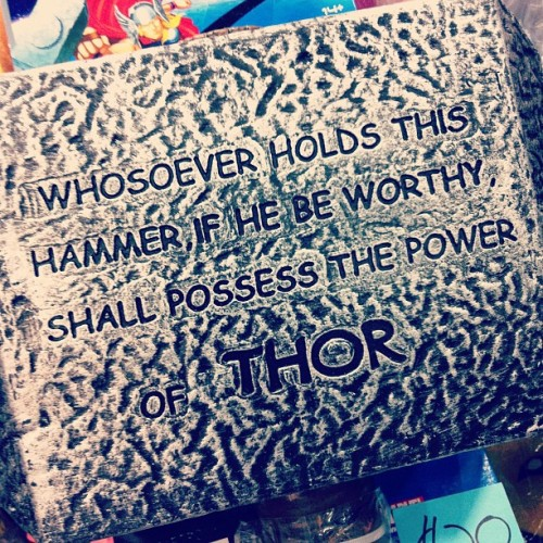 Whosoever holds this hammer if he be worthy shall possess the power of COMIC SANS.