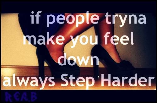 Always Step Hard! follow me