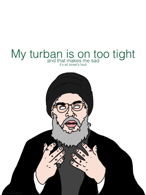 Nasrallah makes me laugh.