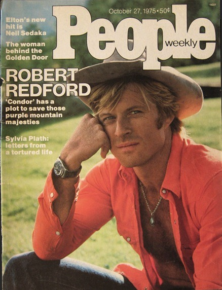People, October 27, 1975On the cover: Robert Redford See some classic Robert Redford photographs at Boom Underground, who is posting them as part of a month-long series on Hunks We Were Hot For, male heart-throbs from the 1960s & 70s. Source: Attic Paper