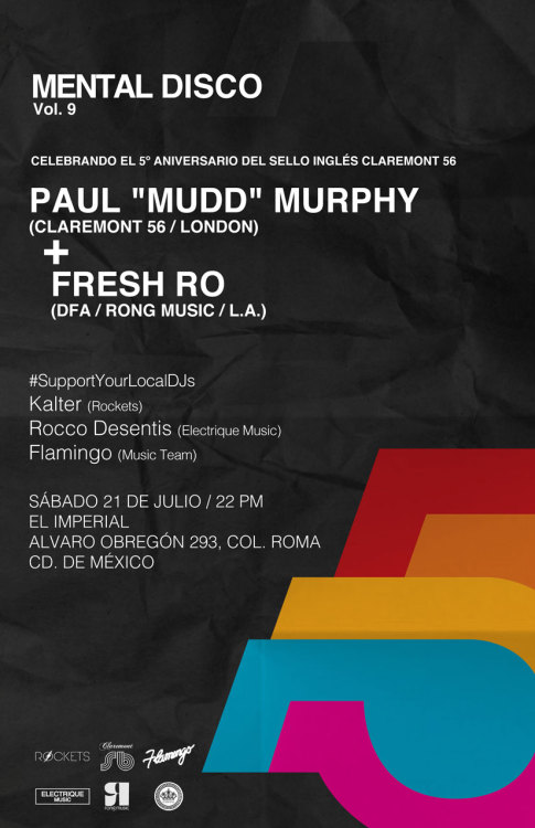 "Tomorrow @ Mexico City  ""Mudd"" (Claremont56) + Fresh Ro (DFA l Rong)  + Local Dj´s @ EL IMPERIAL Club #MentalDiscoVol9  Invitan:   Rockets Musik ll Flamingotv ll Electrique Music l"