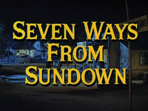 (via Seven Ways from Sundown (1960) Opening credits)