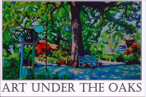 Art Under The Oaks tomorrow in Livermore 11am-4pm