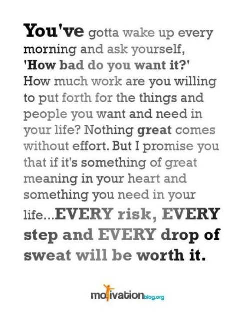 livelovelift-:  work-hard-no-excuses:  … will be worth it.  So worth it.