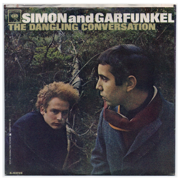 "Simon and Garfunkel ""Dangling Conversation"" / ""The Big Bright Green Pleasure Machine"" Single - Columbia Records, US (1966)."