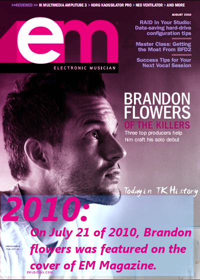 2010: On July 21 of 2010, Brandon flowers was featured on the cover of EM Magazine.