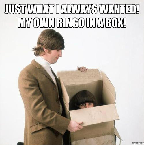 sgtpeppersrevolver:  I want a Ringo-in-a-Box too!!!
