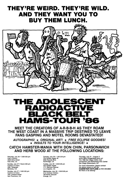 Promotional ad for the Adolescent Radioactive Black Belt Hamsters tour with creators Don Chin, Parsonavich, Herb Wood, and (only at SDCC) Mike Dringenberg, 1986. Art by Parsonavich.