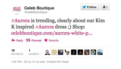 Clothing store failtweets like a motherfucker in the wake of the Aurora, CO theater shooting Via