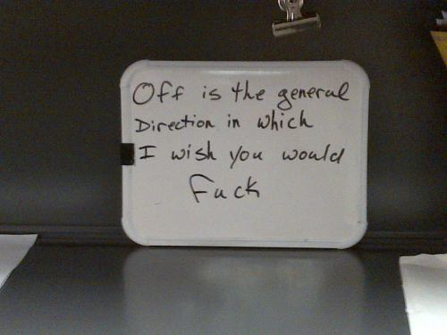 I saw this in the office this morning. Even at 7am, it made me snort-chuckle.