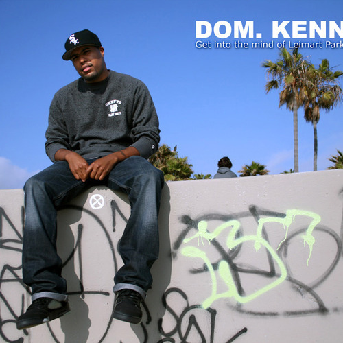 Dom Kennedy - My Type Of Party (Prod By DJ Dahi)