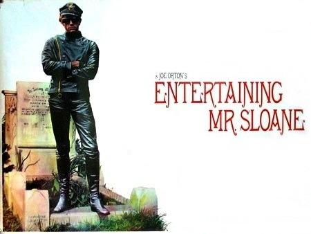Joe Orton's classic pitch-black comedy - Entertaining Mr Sloane. The play has it all: murder, homosexuality, nymphomania, sadism and an extra helping of sibling-sexual-rivalry. Why not! Pure genius.