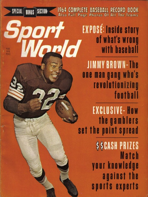 "Sport World, 1964""Jimmy Brown, the One Man Gang Who's Revolutionizing Football"" See some classic Jim Brown photographs at Boom Underground, who is posting them as part of a month-long series on Hunks We Were Hot For, a look at male heart-throbs from the 1960s & 70s."