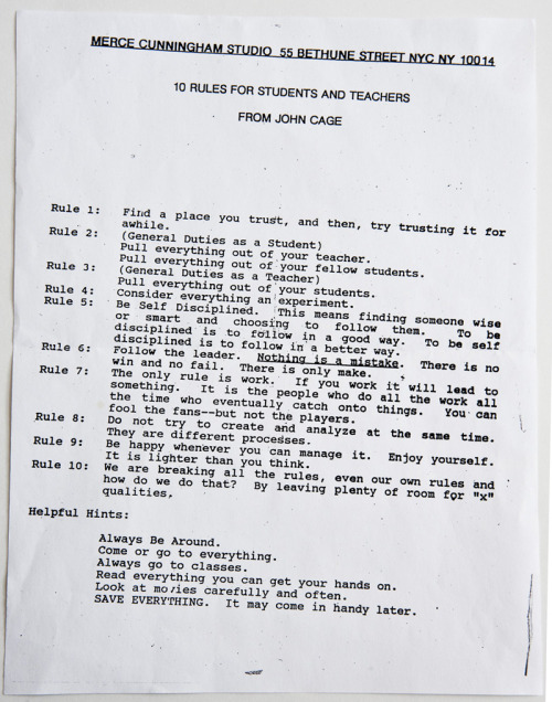 "John Cage's fantastic list of ""10 Rules for Students and Teachers"". creaturesofcomfort:  10 Rules For Students And Teachers From John Cage"