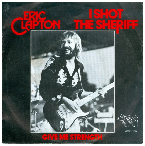 "Eric Clapton ""I Shot The Sheriff"" / ""Give Me Strength"" Single - RSO Records, Holland (1974)."