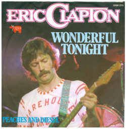 "Eric Clapton ""Wonderful Tonight"" / ""Peaches and Diesel"" Single - RSO Records, Germany (1977)."