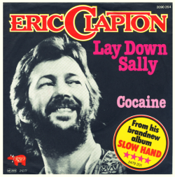 "Eric Clapton ""Lay Down Sally"" / ""Cocaine"" Single - RSO Records, Germany (1977)."