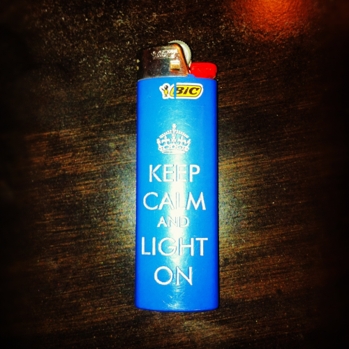 Keep calm and light on.