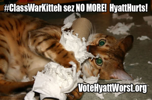 Fight the class war by voting hyatt worst #HyattHurts
