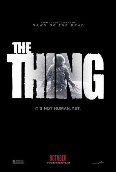 The Thing (2011)   The prequel to Carpenter's (remake of) The Thing. When a group of a scientist find a thing buried under the ice they move it to further dissect it. After celebrating their discovery with a few drinks and laughs someone goes to get some more booze. He stops by the room with the huge block of ice with the thing in it, just to see it burst from the ice.   After he runs to alert the others it becomes a nonstop ride of trying to catch this thing, from outer space. Same premise as the other movie, the thing can mimic bodies almost exactly. It cannot mimic any defects a body has, a metal plate, cavities, fillings, etc.   The film is very fast paced and moves very quickly. There's a lot of blood, a lot of gore, and it's always fun to watch people in a room with flamethrowers, guns, and a killer alien who wants to eat everyone whole.   The prequel follows the original pretty well, it's the same concept and it's executed pretty well. Yes, we can see the thing unlike the original, yes, there's CGI but it looked really good. The alien had teeth that had more teeth, it was a very decent looking alien.   I was really expecting this movie to suck, but I was really impressed with it. Plenty of action, lots of explosions, lots of fire, and a lot of  bodies ripping in half with a vicious alien host. If you like aliens, even if you're a huge (the) Thing fan you won't be let down. It's suppose to be a prequel but it does follow the original pretty closely, and if you stick around for the end credits you'll see a lil something.   7.5/10 rotting corpses C. Vengeance
