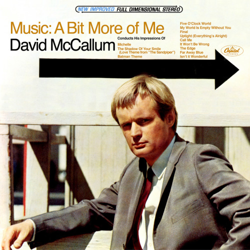David McCallum: Music: A Bit More of Me, LP cover (1967) Source: LP Cover Art See some classic David McCallum photographs at Boom Underground, who is posting them as part of a month-long series on Hunks We Were Hot For, male heart-throbs from the 1960s & 70s (and a couple from the 50s).