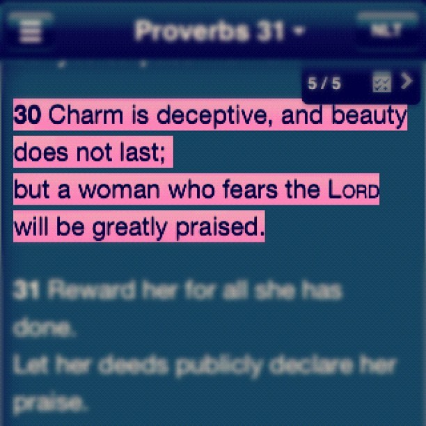 heldtogetherbylove:  Proverbs 31:30 #charmisdeceptive #beautyisfleeting #marriagestudy #youversion (Taken with Instagram)