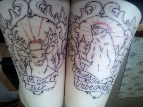 """Oh, deer"" & ""That's unbearable"" tattooed on my thighs, yet to be coloured.Incredible drawings and tattoos done by Reece Dillon, in Abstract Noir Studio, Melbourne."