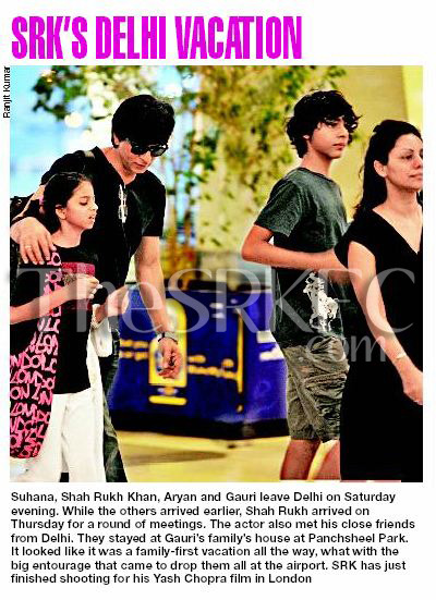 'SRK's Delhi Vacation' - Photo from today's Delhi Times, July 23rd.  Khan-family was spotted on Saturday, July 21st at Delhi Airport leaving Delhi. Shah Rukh arrived Delhi on Thursday, July 19th. Read details on the photo.
