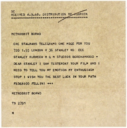waltdisneywithblood:  A telegram Federico Fellini sent to Stanley Kubrick after the release of 2001: A Space Odyssey (1969). (Via)