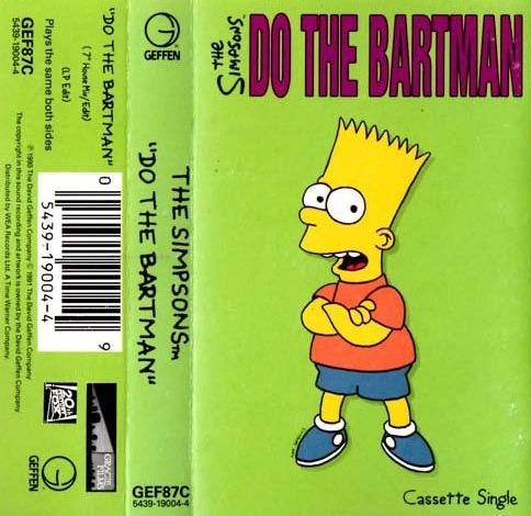 """Do The Bartman (Cassingle)"" by Bart Simpson A1 Do The Bartman (7"" House Mix)A2 Do The Bartman (LP Edit)B1 Do The Bartman (7"" House Mix)B2 Do The Bartman (LP Edit)"