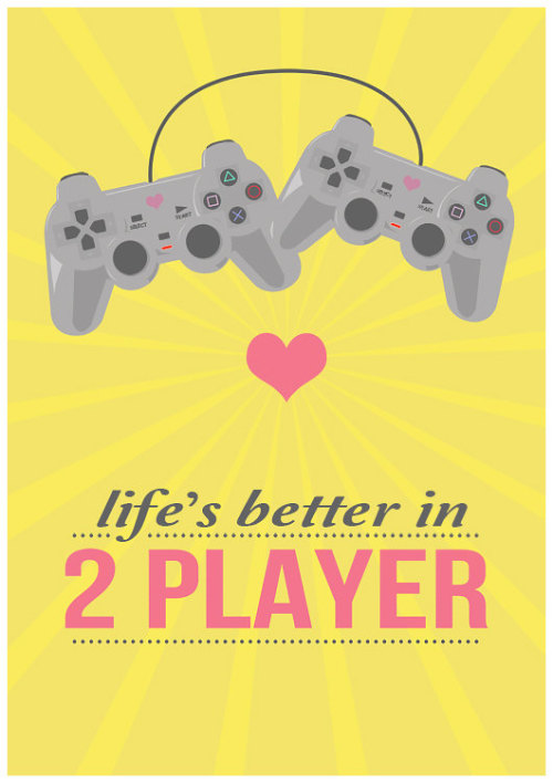"mahlibombing:  ""Life's better in 2 player"" by Oh, Dear Molly A3 Prints for $19 from Etsy"