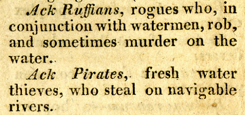 "ACK! Ruffians! ACK! Pirates! Welcome to another edition of Weird Word Wednesday! Today's words are brought to you by the letter ""Ack."" (Fun fact: did you know that the British military began to pronounce the letter A as ""ack"" in early wireless communications to avoid confusion? For example: ""ack-ack,"" an abbreviation of ""anti-aircraft."") How ""ack"" has come to refer to water is unclear. Was it an abbreviation of ""aquatic""? Or were the aquatic pirates and ruffians of the days of ""Andrewe's Dictionary of the Cant and Slang Languages"" so much more frightening than their terrestrial cousins that only they would elicit the eponymous expression of surprise and fear: ""ACK!""? I think I need to go take an ack-break to think about this one…"