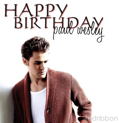 welovethevampirediaries4ever:  happy birthday :)))))))))))))))))))))))))))))))))))))))))))))))))))))))))
