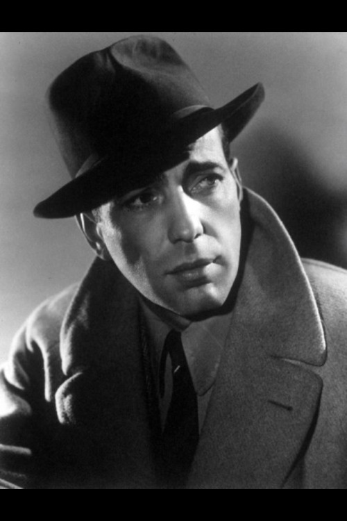 Humphrey Bogart, the man of my dreams.