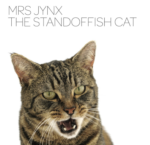 Mrs Jynx - The Standoffish Cat (Planet Mu, 2008)