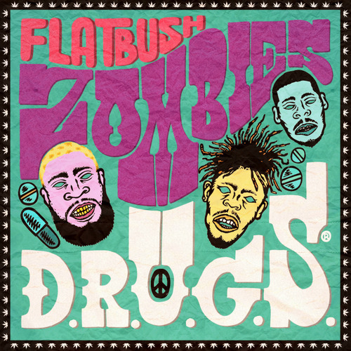 steadyleanin:  DOWNLOAD: Flatbush Zombies - D.R.U.G.S. [Mixtape]