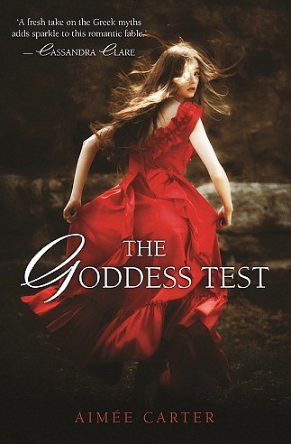 The Goddess Test by Aimée Carter  Every girl who has taken the test has died. Now it's Kate's turn. It's always been just Kate and… View Postshared via WordPress.com