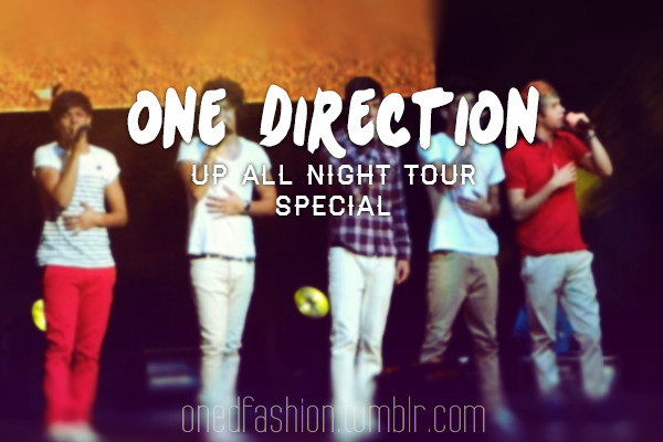 ONE DIRECTION UP ALL NIGHT TOUR SPECIAL: Look 1: Zayn Louis Niall Liam Harry Look 2: Zayn Louis Niall Liam Harry Look 3: Zayn Louis Niall Liam Harry Look 4: Zayn Louis Niall Liam Harry Important: Some of the pants are only color matches, so they may be no exact