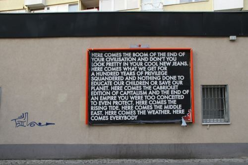 A provocative piece by Artist Robert Montgomery.
