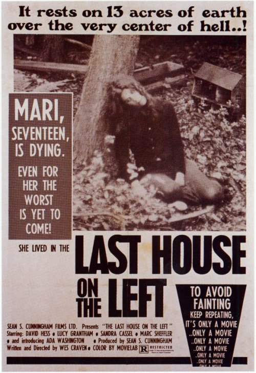 "Movie poster for the 1972 Wes Craven film ""The Last House On The Left"". The film would be remade in 2009. Click the pic to watch the original trailer for the 1972 film."